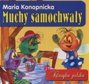 Muchy samo... - Maria Konopnicka -  books from Poland