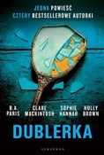 Dublerka - B.A. Paris, Sophie Hannah, Holly Brown, Clare Mackintosh -  books from Poland