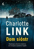 Dom sióstr... - Charlotte Link -  foreign books in polish