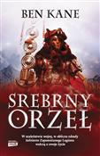 Srebrny Or... - Ben Kane -  foreign books in polish