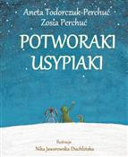 Potworaki ... - Aneta Todorczuk-Perchuć -  foreign books in polish