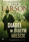 Diabeł w B... - Erik Larson -  foreign books in polish