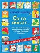 Co to znac... - Grzegorz Kasdepke -  books in polish
