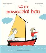 Co mi powi... - Astrid Desbordes, Pauline Martin -  books from Poland