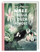 Małe troll... - Tove Jansson -  foreign books in polish