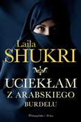 Uciekłam z... - Laila Shukri -  foreign books in polish