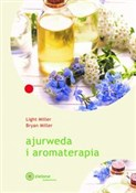 Ajurweda i... - Light Miller, Bryan Miller -  Polish Bookstore