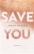 Save you - Kasten Mona -  Polish Bookstore