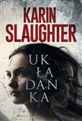 Układanka - Karin Slaughter -  books in polish