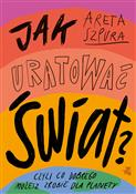 Jak uratow... - Areta Szpura -  foreign books in polish