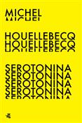 Serotonina... - Michel Houellebecq -  foreign books in polish
