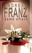Ósma ofiar... - Andreas Franz -  books from Poland