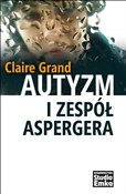 polish book : Autyzm i Z... - Claire Grand