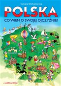 Polska Co ... - Tamara Michałowska -  foreign books in polish