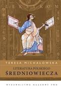 Literatura... - Teresa Michałowska -  foreign books in polish