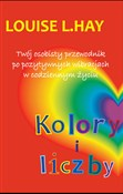 Kolory i l... - Louise L. Hay -  books from Poland