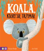 Koala, któ... - Rachel Bright -  foreign books in polish