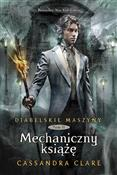 Diabelskie... - Cassandra Clare -  foreign books in polish