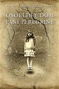 Osobliwy d... - Ransom Riggs -  books in polish