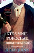 Ktoś mnie ... - Julia Quinn -  books in polish