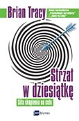 Strzał w d... - Brian Tracy -  foreign books in polish
