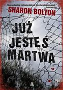 Już jesteś... - Sharon Bolton -  books in polish