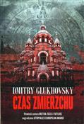 Czas zmier... - Dmitry Glukhovsky -  foreign books in polish