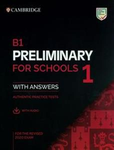 Obrazek B1 Preliminary for Schools 1 for the Revised 2020 Exam Authentic practice tests with Answers with Audio