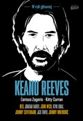 Keanu Reev... - Larissa Zageris, Kitty Curran -  books from Poland