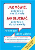 Jak mówić ... - Adele Faber, Elaine Mazlish -  foreign books in polish