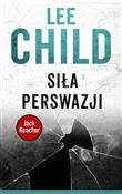 Siła persw... - Lee Child -  Polish Bookstore