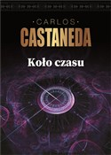 Koło czasu... - Carlos Castaneda -  books from Poland