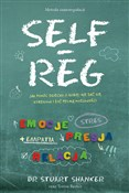Self Reg m... - Stuart Shanker -  books in polish