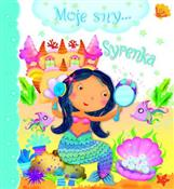 SYRENKA MO... - Emilie Beaumont, Nathalie Belineau, Chiara Bordini -  foreign books in polish