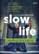 Slow life ... - Leon Knabit -  books in polish