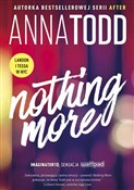 Nothing Mo... - Anna Todd -  foreign books in polish