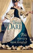 Póki starc... - Tessa Dare -  books from Poland