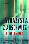 Tatuażysta... - Heather Morris -  foreign books in polish
