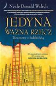 Jedyna waż... - Neale Donald Walsch -  books from Poland