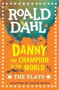 Picture of Danny the Champion of the World The Plays
