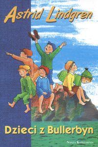 Znalezione obrazy dla zapytania Lindgren Astrid : Dzieci z Bullerbyn 2009