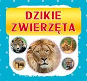 Dzikie zwi... - Monika Myślak -  books in polish