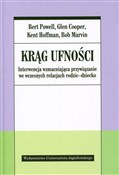 Krąg ufnoś... - Bert Powell, Glen Cooper, Kent Hoffman, Bob Marvin -  books in polish