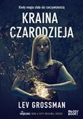 Kraina cza... - Lev Grossman -  books in polish