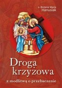 Droga krzy... - s. Bożena Maria Hanusiak -  books in polish