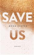Save us - Mona Kasten - Ksiegarnia w UK