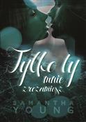 Tylko ty m... - Samantha Young -  foreign books in polish