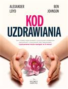 Kod uzdraw... - Alexander Loyd, Ben Johnson -  Polish Bookstore