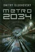 Metro 2034... - Dmitry Glukhovsky -  foreign books in polish