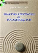 Praktyka u... - Jon Kabat-Zinn -  foreign books in polish